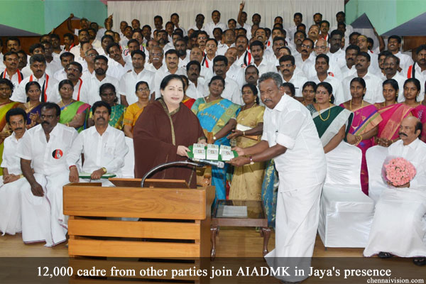 12,000 cadre from other parties join AIADMK in Jaya's presence