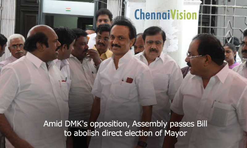Amid DMK's opposition, Assembly passes Bill to abolish direct election of Mayor