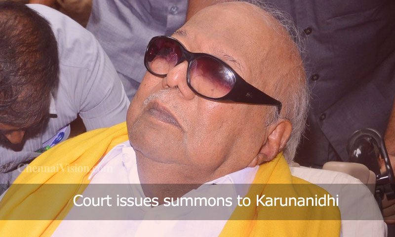 Court issues summons to Karunanidhi