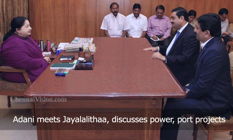 Adani meets Jayalalithaa, discusses power, port projects