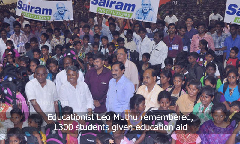 Educationist Leo Muthu remembered, 1300 students given education aid