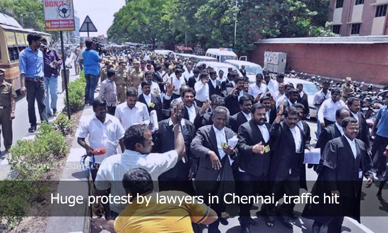 Huge protest by lawyers in Chennai, traffic hit