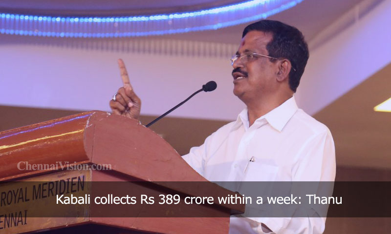 Kabali collects Rs 389 crore within a week: Thanu