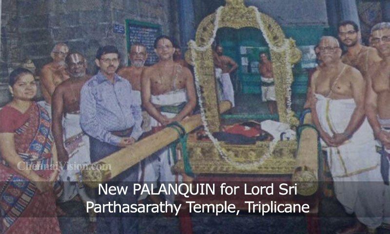 New PALANQUIN for Lord Sri Parthasarathy Temple, Triplicane