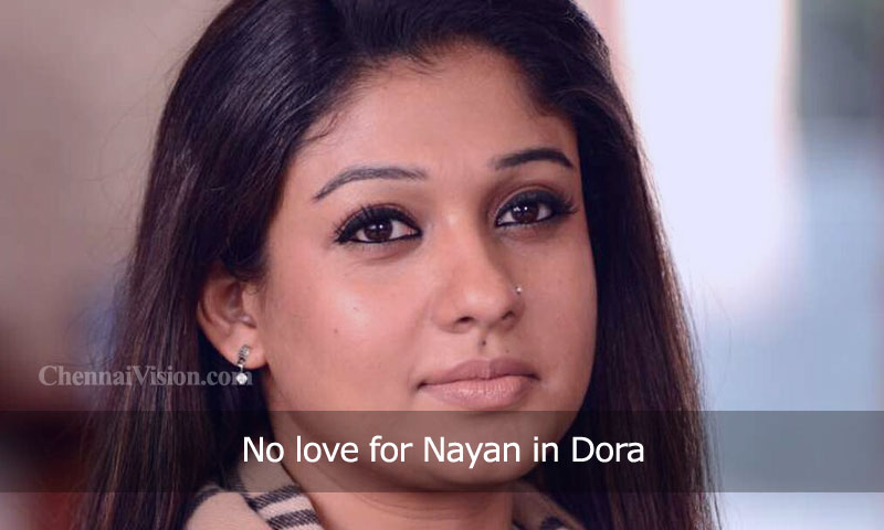No love for Nayan in Dora