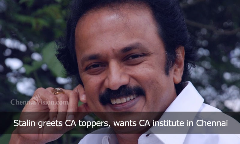 Stalin greets CA toppers, wants CA institute in Chennai