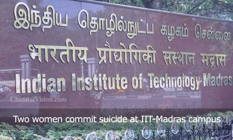 Two women commit suicide at IIT-Madras campus