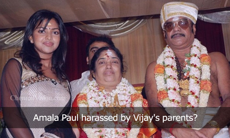 Amala Paul harassed by Vijay's parents?