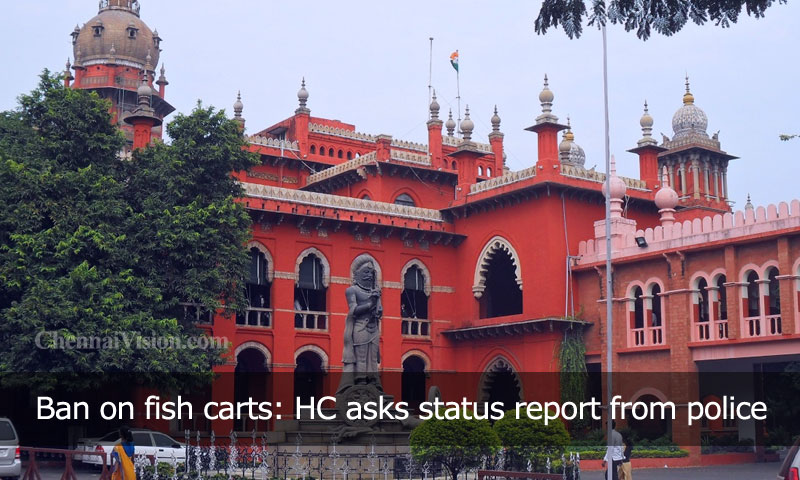 Ban on fish carts: HC asks status report from police
