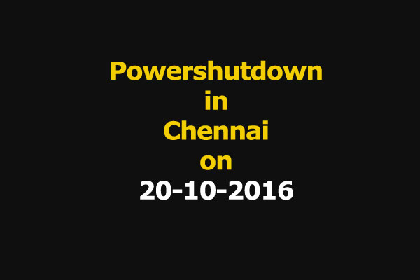 Chennai Power Shutdown Areas on 20-10-2016