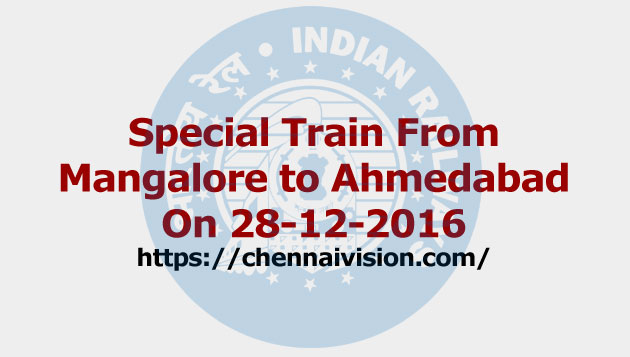 Special Train From Mangalore to Ahmedabad On 28-12-2016