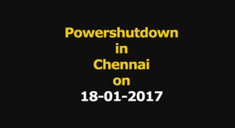 Chennai Power Shutdown Areas on 18-01-2017