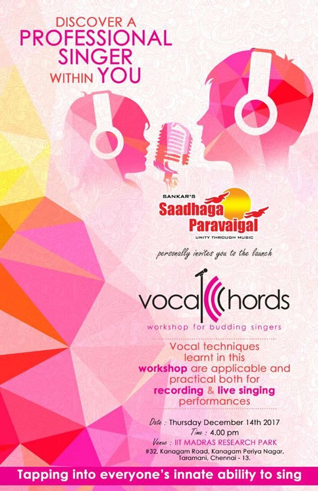 SANKAR'S SAADHAGA PARAVAIGAL GRAND LAUNCH OF NEW CONCEPT VOCAL KHORDS WORKSHOP FOR BUDDING SINGERS on 14th December 2017 at 4 pm